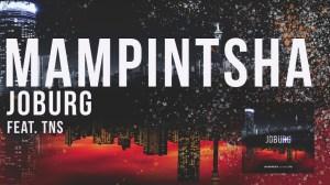 Mampintsha - Joburg feat. TNS